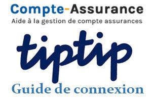 Guide d'accès à mon compte Tiptip assurances