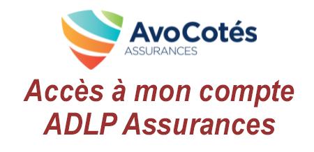 Accéder à mon espace client ADLP Assurance sur le site Internet avocotes.com